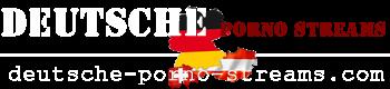 Deutsche Porno Streams einfach deutsche Pornovideos